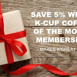 Save With K-Cup Coffee of the Month Subscription & More