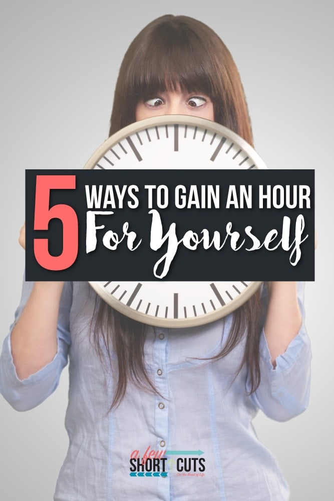 You need to take good care of yourself, but it isn't always easy to find time! Check out these 5 Ways to Gain An Hour For Yourself, and put yourself first.