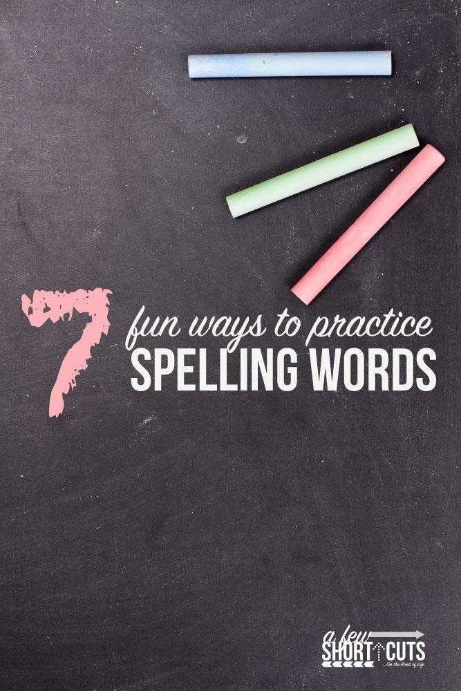 7-Fun-Ways-to-practice-spelling-words