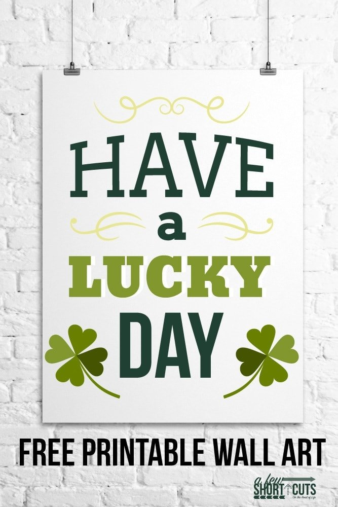 FRee-printable-have-a-lucky-day-wall-art