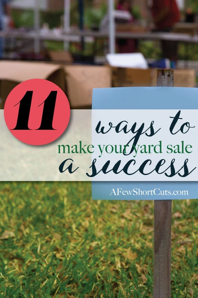 Time to clean out all of that stuff! Check out these 11 Ways to make your yard sale a success.  Great tips to sell more and put more money back in your pocket.
