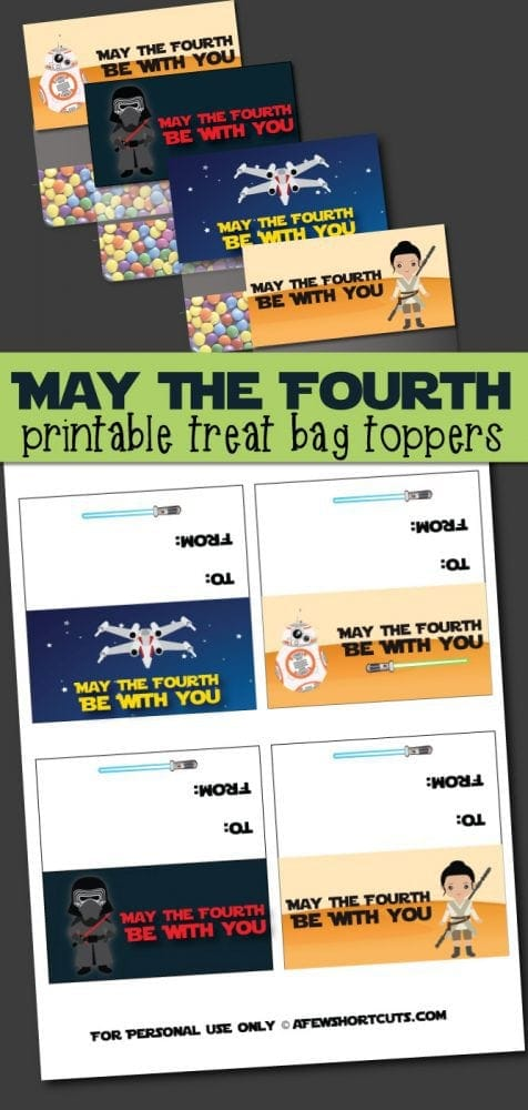 Celebrate Star Wars Day with these May The Fourth Printable Treat Bag Toppers! May the Fourth Be With You!