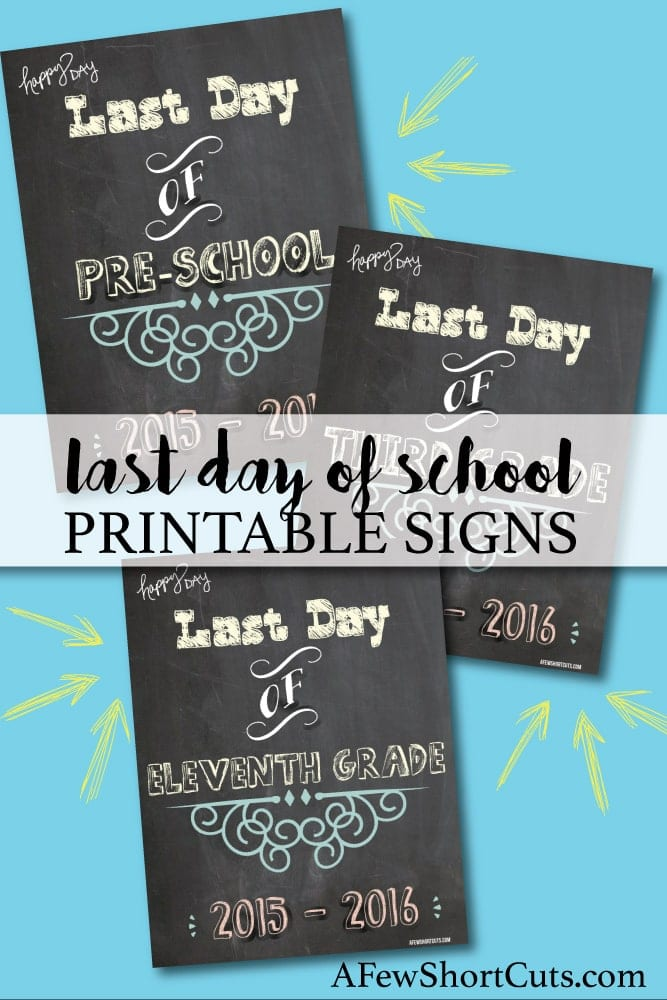 Don't miss the last day of school photo opp.  Print these Last Day of School Printable Signs for the 2015 - 2016 school year and snap away!