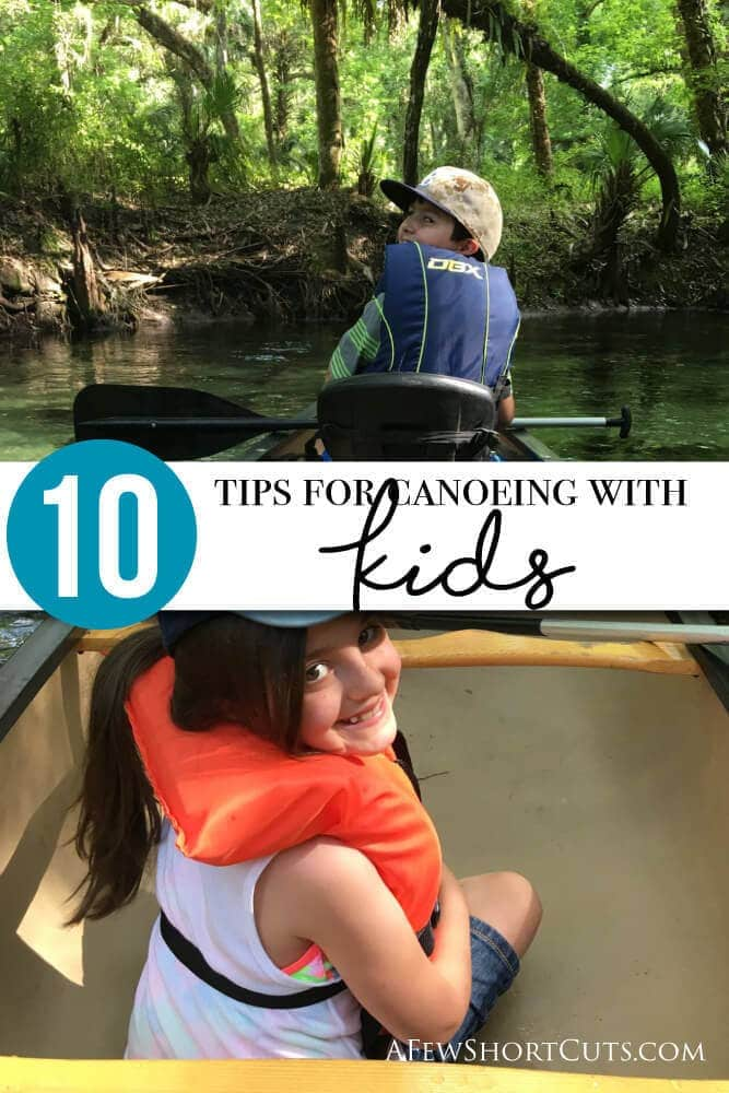 Planning on a Canoe trip with the family? You must check out these 10 tips for canoeing with kids first!