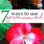 7-ways-to-use-geranium-oil