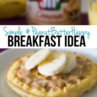 Simple #PeanutButterHappy Breakfast Idea