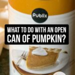 what-to-do-with-an-open-can-of-pumpkin