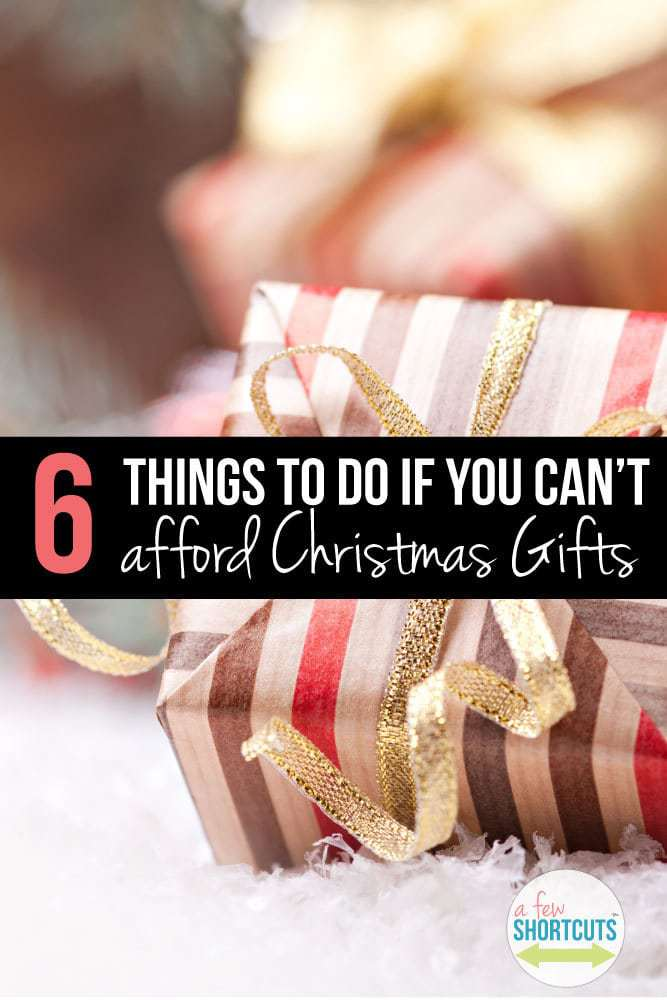 Don't let a giftless Christmas get you down. Take a look at these 6 things to do if you can't afford Christmas gifts and see how they can help you.