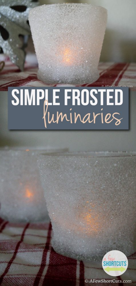 A easy DIY Holiday decoration. These Simple Frosted Luminaries could be one of the easiest Christmas crafts around.
