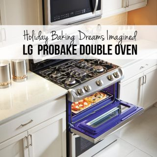 Holiday Baking Dreams Imagined – LG ProBake Double Oven