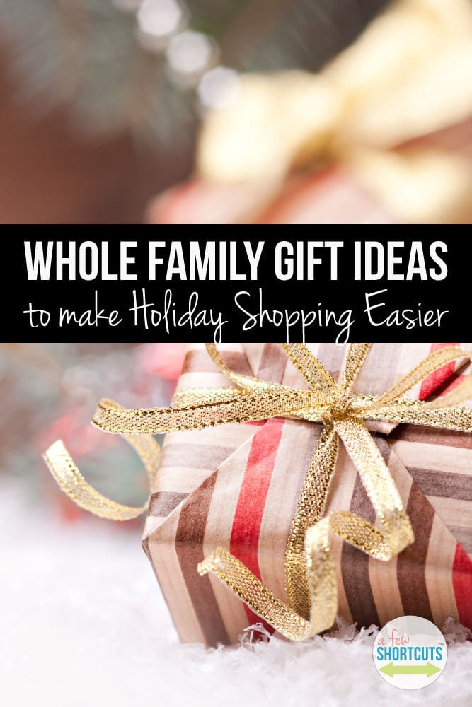 I hope these whole family gift ideas help you finish up your Christmas shopping and make your life a little easier!