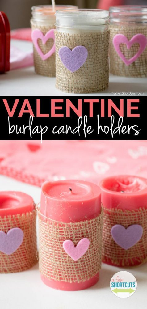 Simple, affordable, and adorable! These Valentine Burlap Candle Holders are a DIY anyone can handle. Such a cute family craft project for Valentine's Day!