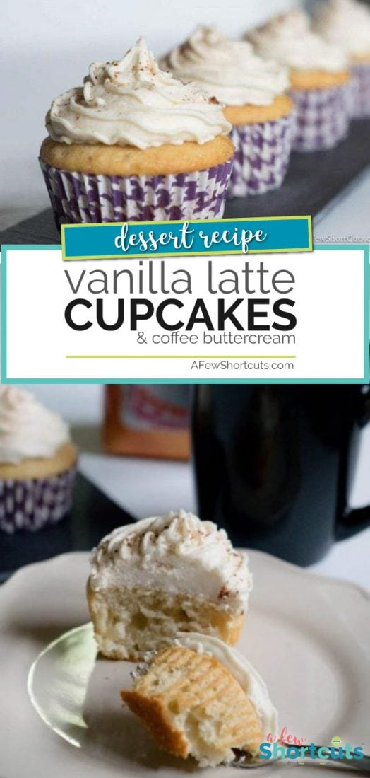 What is better than a cupcake flavored cup of coffee? How about coffee flavored cupcakes!? Check out this yummy Vanilla Latte Cupcake Recipe with Coffee Buttercream! | AFewShortcuts.com #Recipe #coffee #cupcakes #dessert #latte