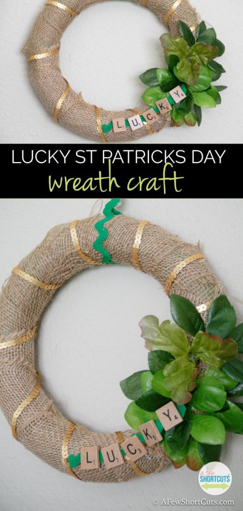 Add a little luck to your life with this LUCKY St Patricks Day Wreath Craft! A perfect addition to your March home decor!