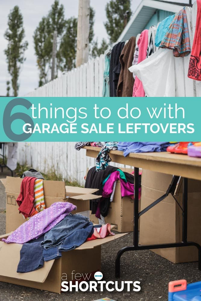 Don't haul your garage sale leftovers back into your home. Instead, consider these 6 things to do with garage sale leftovers and see what other options you have.