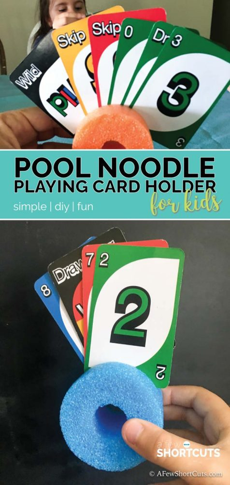 These Simple DIY Pool Noodle Playing Card Holder for Kids are crazy easy to make and are a solution to a common problem when you have kids.  Try them the next time you are playing a card game!