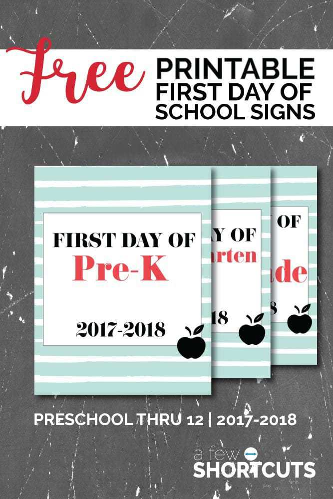 Take the perfect first day of school photo with these Free Printable First Day of School Printable Signs 2017-2018 available for grade preschool - 12.