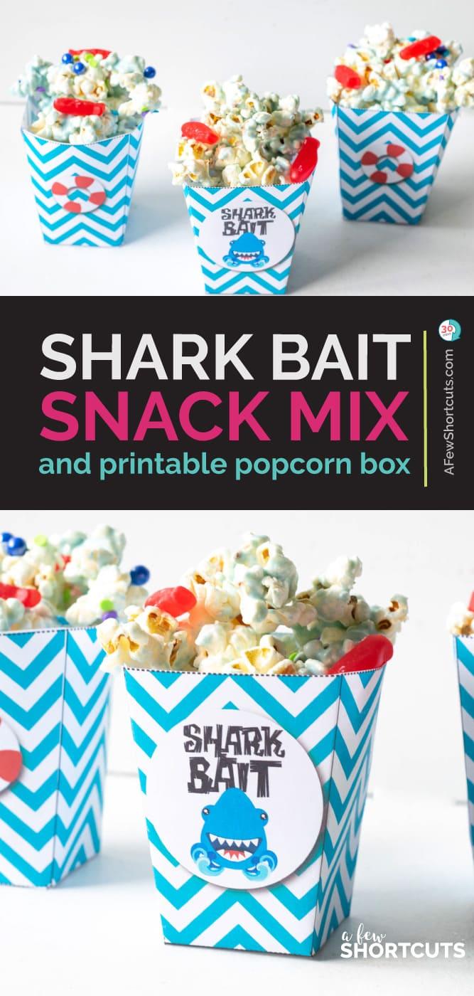 Shark Bait Snack Mix & printable popcorn box