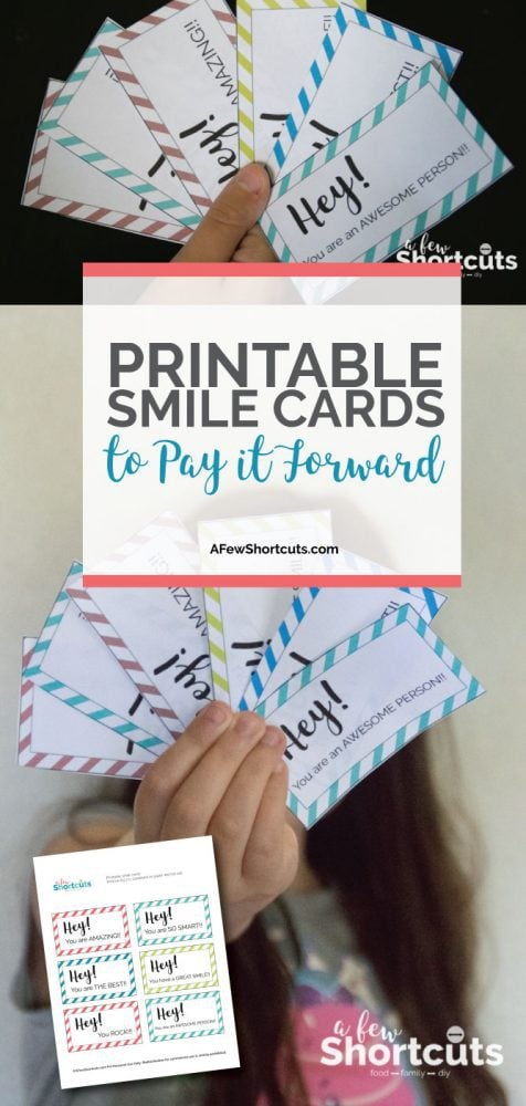You can pay it forward without spending money with these Printable Smile Cards. Smiles are contagious! Great kindness project for kids! #CareEnough