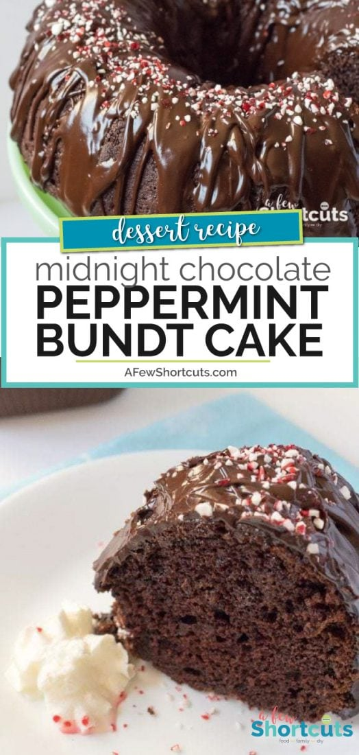 No matter what time of day your sweet tooth strikes this Midnight Chocolate Peppermint Bundt Cake is a keeper! Everyone will want the recipe! | @AFewShortcuts #cake #chocolate #winter #holidays #christmas #peppermint