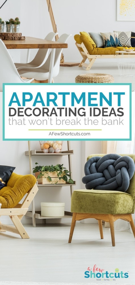 Moving into an apartment is exciting. Make the space you own with these Easy Apartment Decorating Ideas that Won't Break the Bank!
