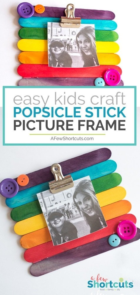 Diy Popsicle Stick Picture Frame Kids Craft A Few Shortcuts