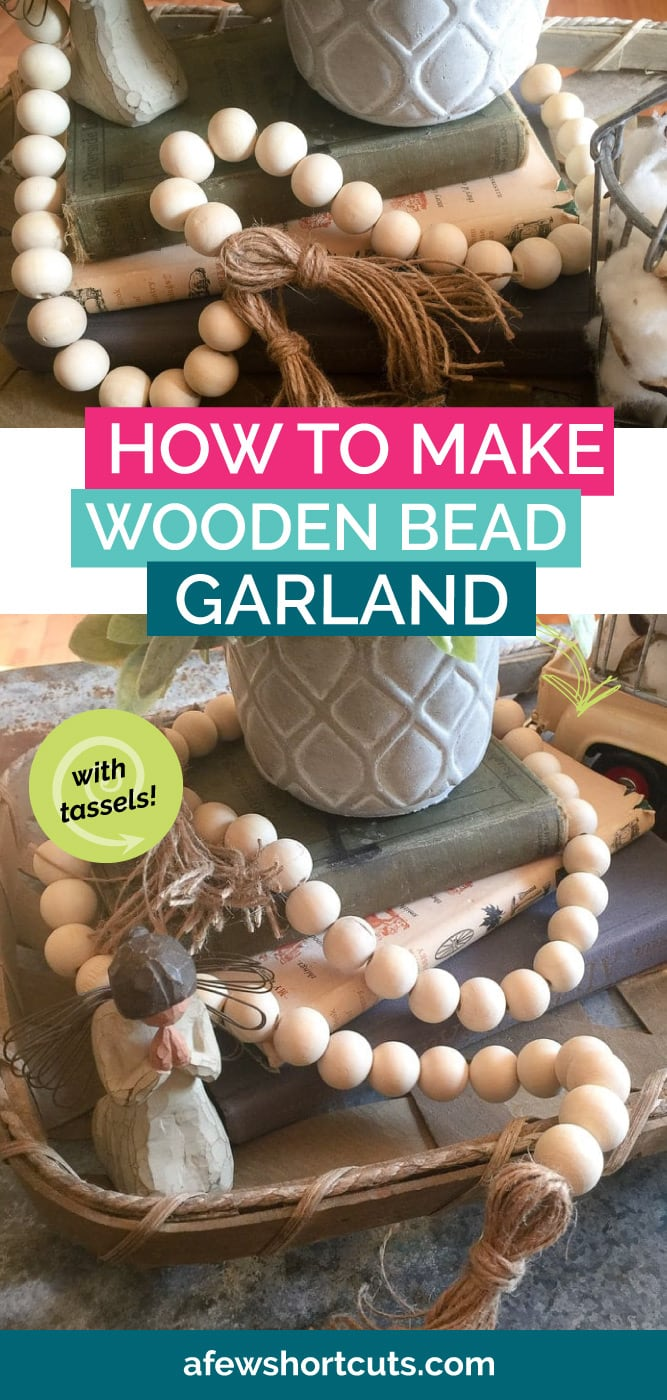 How To Make Wooden Bead Garland With Tassels A Few Shortcuts