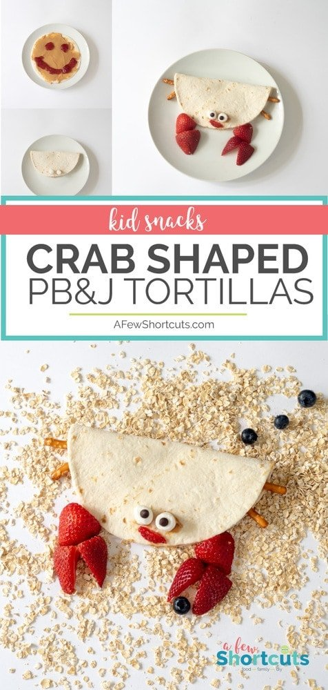 Simple to make Crab Food Art for Kids with this Peanut Butter & Jelly Tortilla Snack will put a HUGE smile on their face!