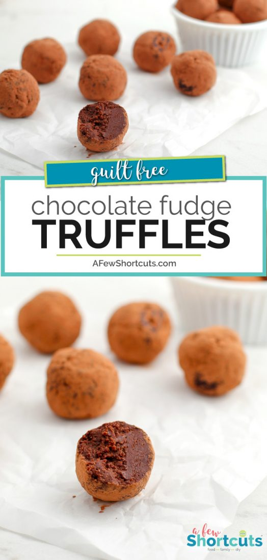Chocoholics unite! This simple Guilt-Free Chocolate Fudge Truffles Recipe will have you feeling less guilty about indulging in a sweet treat! | AFewShortcuts.com #recipe #chocolate #dessert #healthy #glutenfree #dairyfree