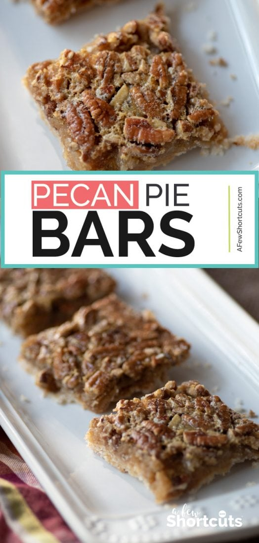 For the holidays you can't go wrong with The Best Pecan Pie Bars Recipe! These are perfect for the dessert tray or table and they can be made with gluten free/dairy free substitutions. | @AFewShortcuts #dessert #recipes #glutenfree #dairyfree #pecan #thanksgiving #holiday