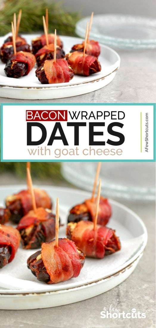 Looking for an impressive holiday appetizer for that dinner party? This simple and delicious Bacon Wrapped Dates with Goat Cheese Recipe will wow any crowd! | @AFewShortcuts #appetizer #recipes #bacon #holiday #dates #goatcheese