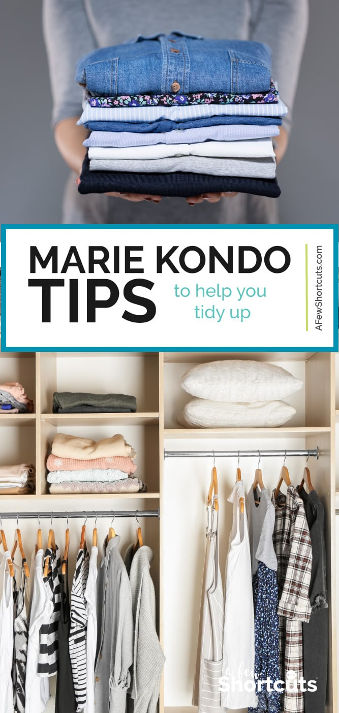 Even if you haven't seen the show or read the book these Marie Kondo Tips To Help You Tidy Up will have you feeling joy in no time! | @AFewShortcuts #mariekondo #organization #cleaning #konmarie #tidyup