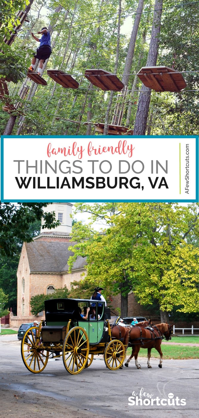 Traveling with the family? Check out these great family friendly things to do in Williamsburg, VA. You don't want to miss these! | @AFewShortcuts #travel #williamsburg #familytravel