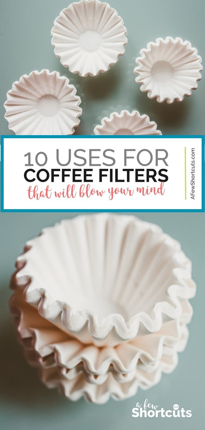 Coffee Filters are a necessity for that cup of coffee, but did you know they can do more? Read these 10 Coffee Filter Uses that will blow your mind! | @AFewShortcuts #coffee #tips #hacks #home #cleaning