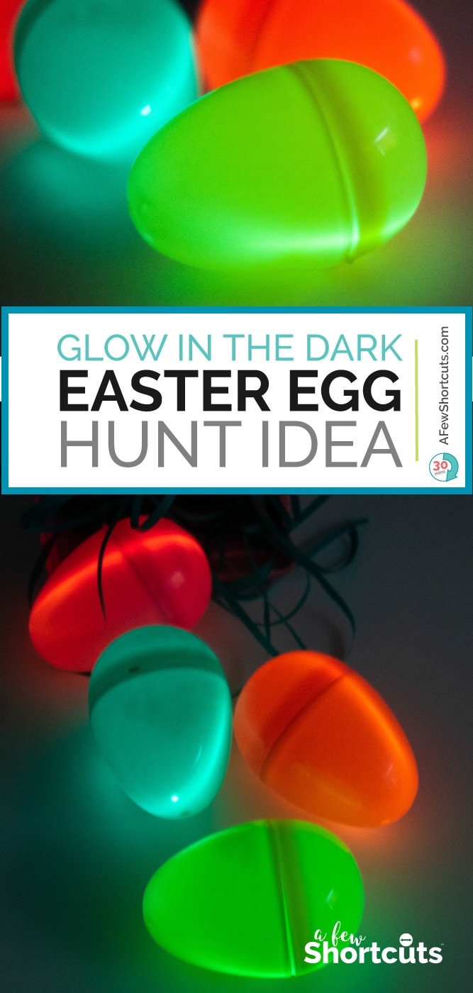 Glow in the Dark Easter egg Hunt Idea