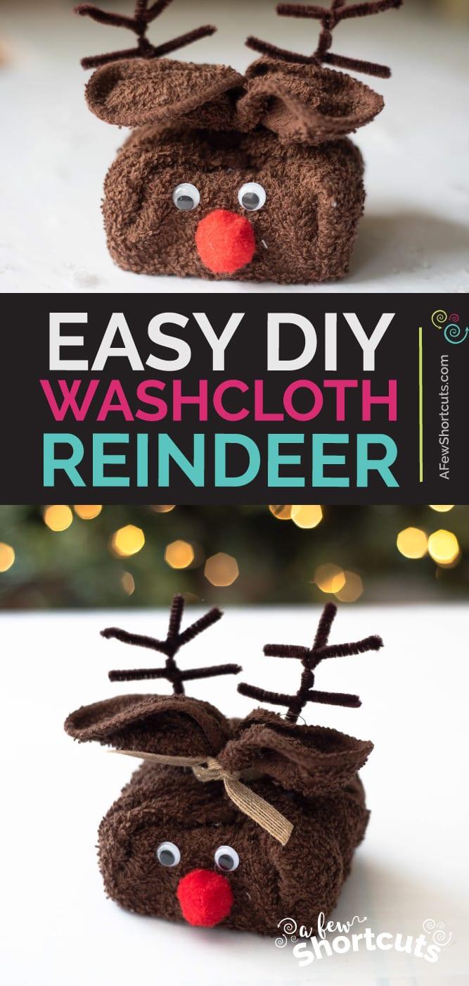 Diy Washcloth Reindeer Easy Christmas Craft A Few Shortcuts