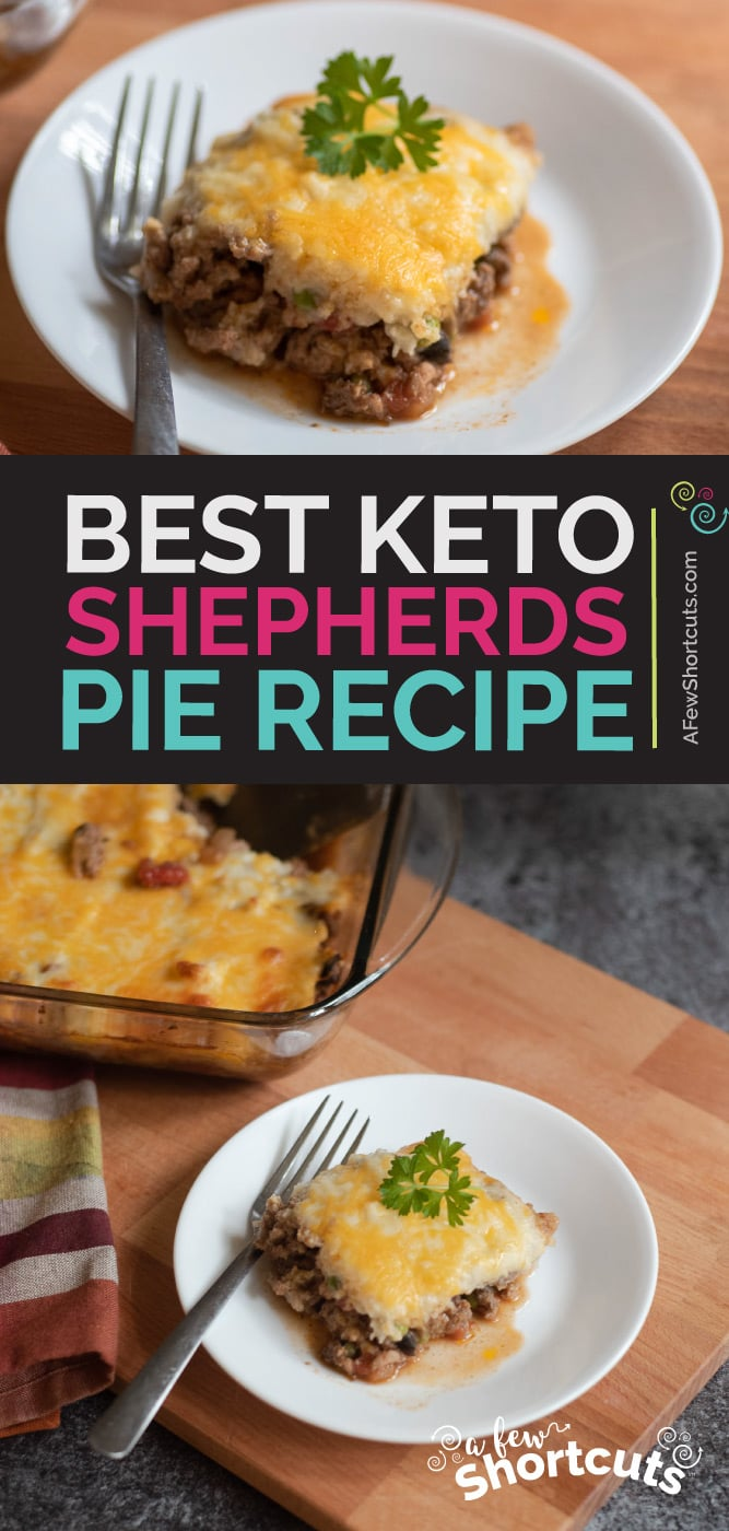 A delicious low carb beef dinner recipe. This Keto Shepherds Pie Recipe is easy to make and can even be prepped ahead for a quick meal.   @AFewShortcuts #keto #beef #dinner #recipes #glutenfree