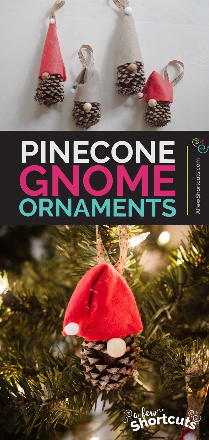Diy Pinecone Gnome Ornaments
