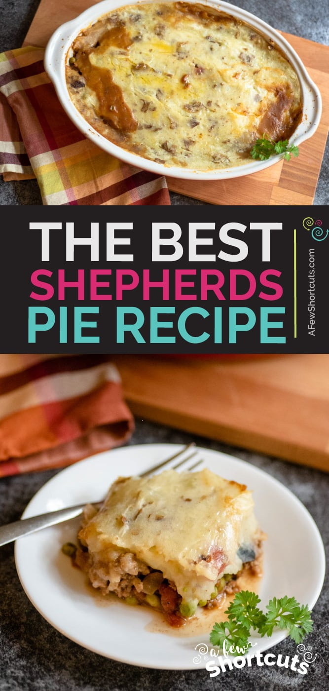 This is the Best Shepherds Pie Recipe that can be prepped ahead, turned into a freezer meal, or enjoyed fresh! Plus gluten free & dairy free! | @AFewShortcuts #recipes #dinner #beef #glutenfree #dairyfree #freezermeal