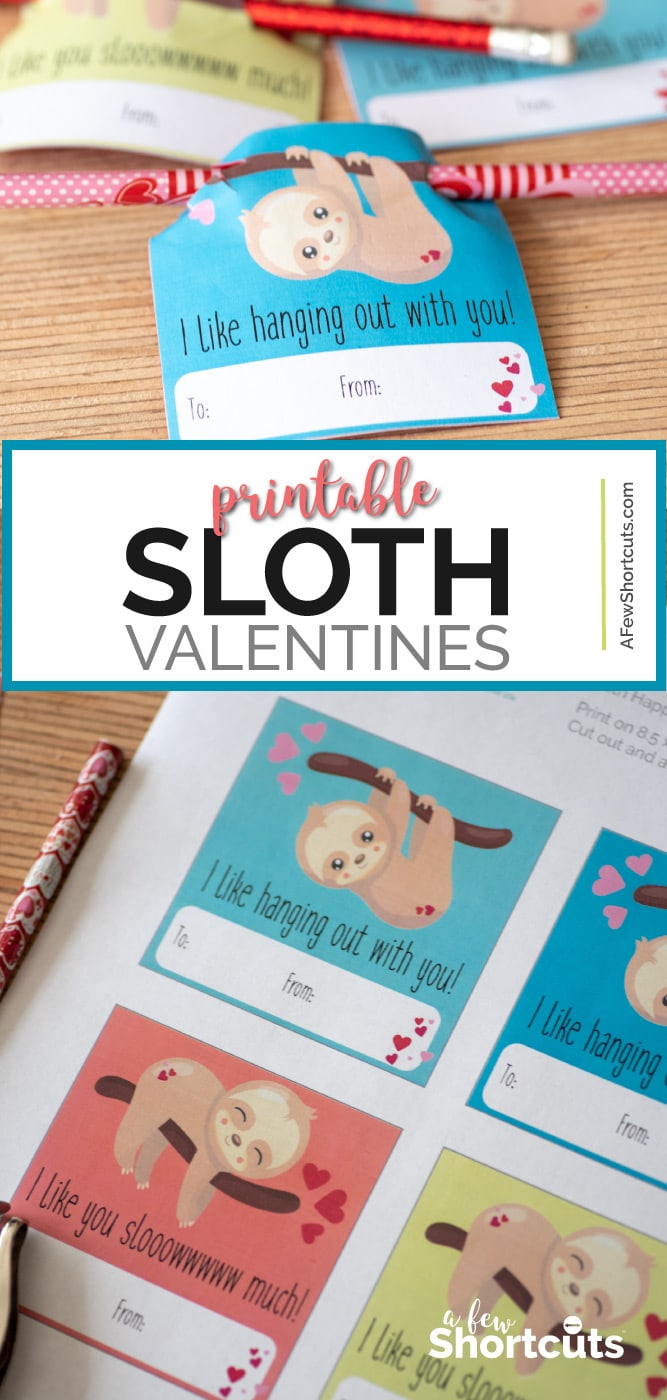 Print your own adorbale Sloth Valentines Day Card with this free printable! Download, Print, and share! Attach a pencil or lollipop for added fun! | @AFewShortcuts #printable #sloth #valentinesday #valentines